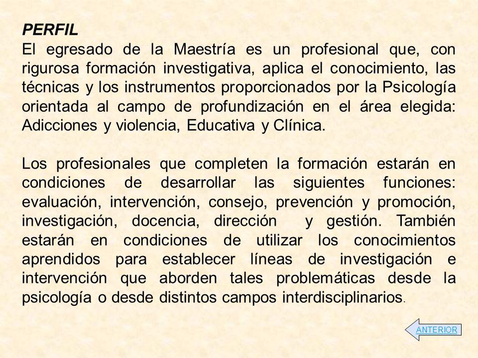 ESPECIALIZACIÓN EN PSICOLOGÍA EDUCATIVA DURACIÓN Y HORARIO Dos semestres académicos.