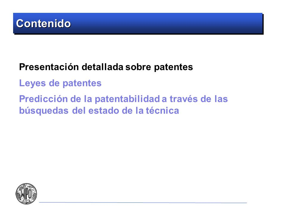 Objetos de una Patente (3) Patentes pueden proteger procesos y métodos.