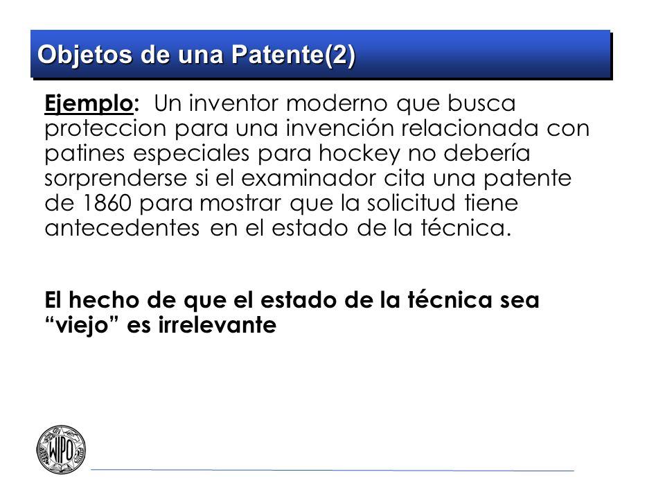 Objetos de una Patente(2) Ejemplo: Un inventor moderno que busca proteccion para una invención relacionada con patines especiales para hockey no deber