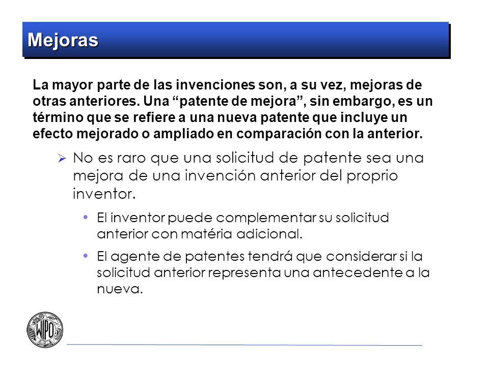 MejorasMejoras La mayor parte de las invenciones son, a su vez, mejoras de otras anteriores. Una patente de mejora, sin embargo, es un término que se