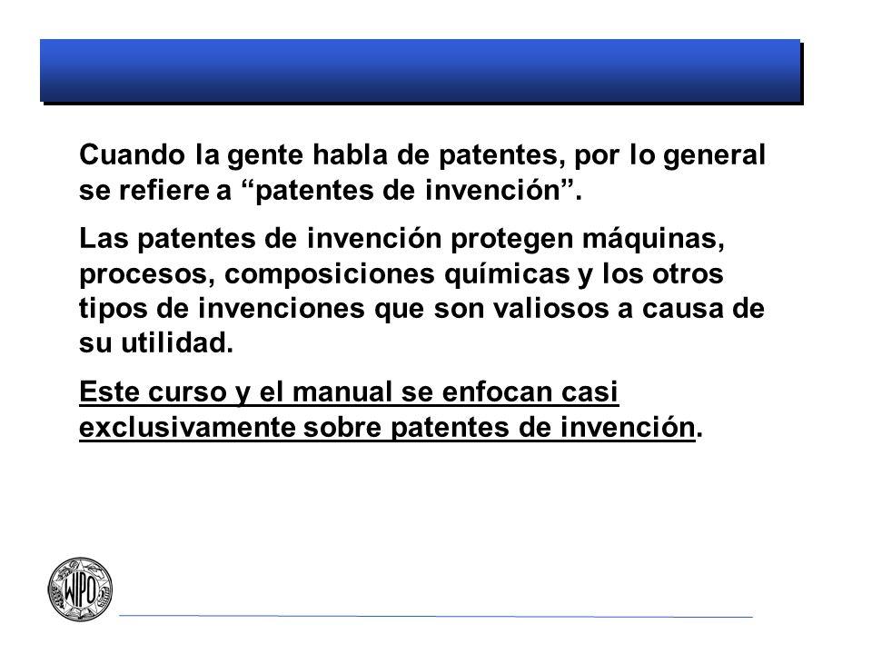 Cuando la gente habla de patentes, por lo general se refiere a patentes de invención.