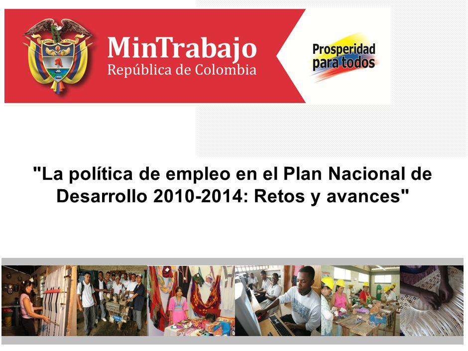 La política de empleo en el Plan Nacional de Desarrollo 2010-2014: Retos y avances