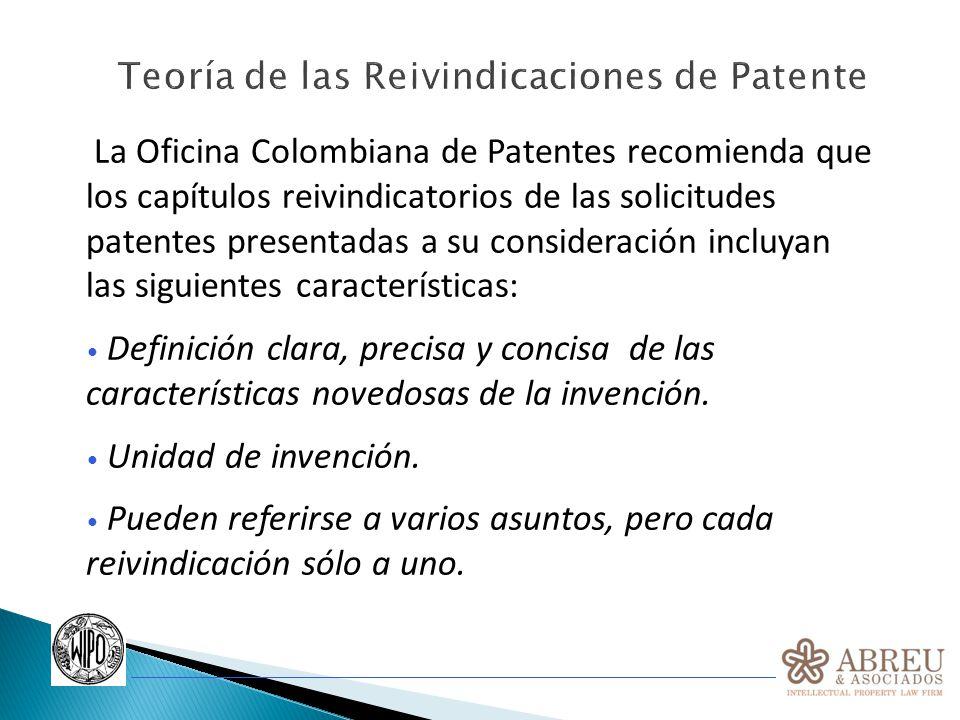 La Oficina Colombiana de Patentes recomienda que los capítulos reivindicatorios de las solicitudes patentes presentadas a su consideración incluyan la