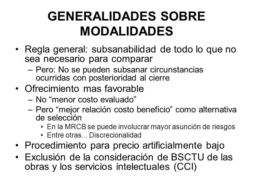 GENERALIDADES SOBRE MODALIDADES Regla general: subsanabilidad de todo lo que no sea necesario para comparar –Pero: No se pueden subsanar circunstancia