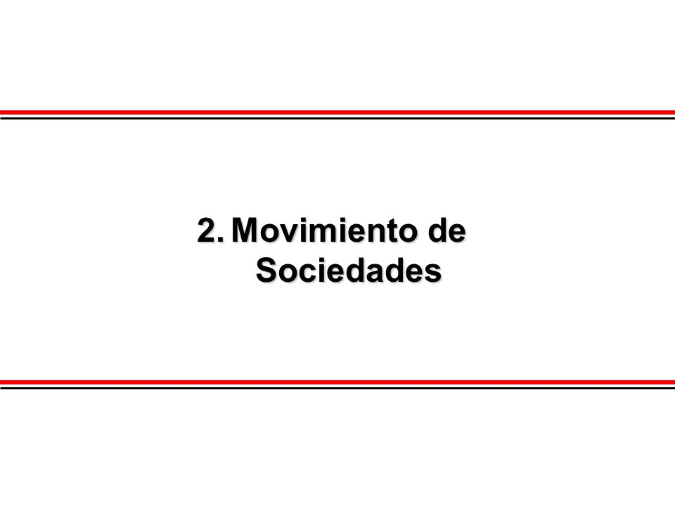 2.Movimiento de Sociedades