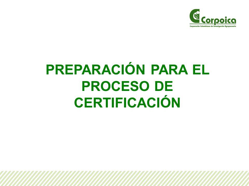 PREPARACIÓN PARA EL PROCESO DE CERTIFICACIÓN