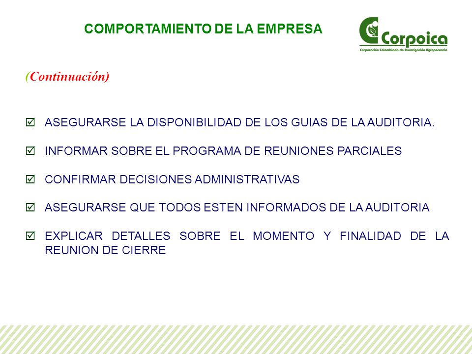 (Continuación) ASEGURARSE LA DISPONIBILIDAD DE LOS GUIAS DE LA AUDITORIA.