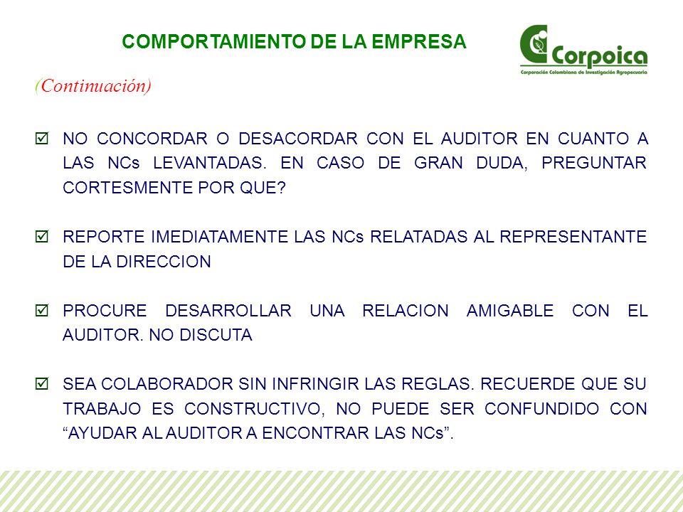 (Continuación) NO CONCORDAR O DESACORDAR CON EL AUDITOR EN CUANTO A LAS NCs LEVANTADAS.