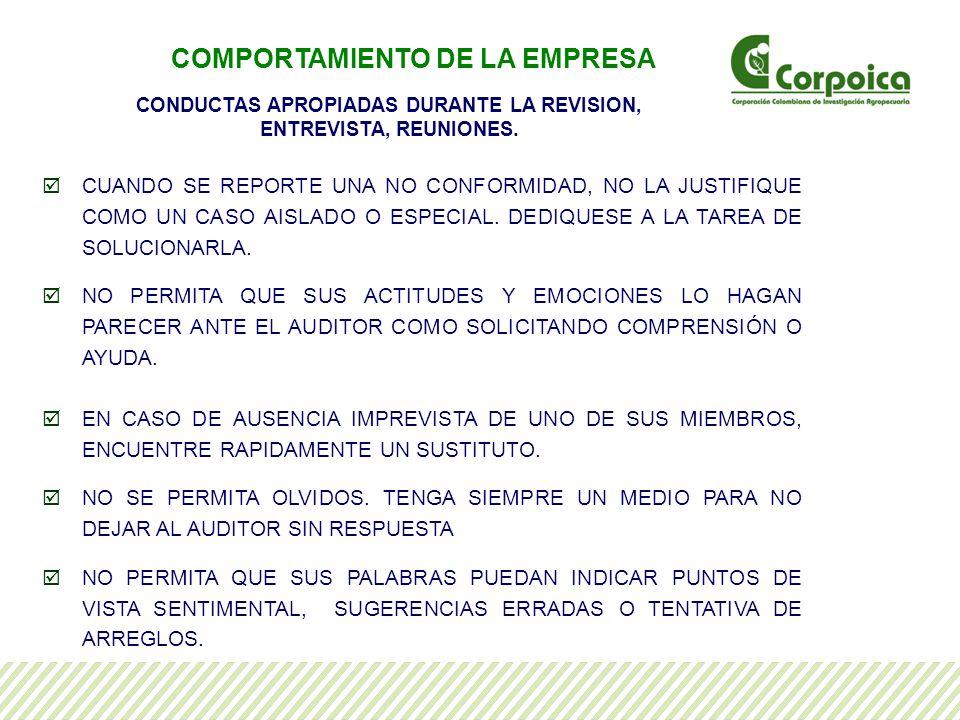 CUANDO SE REPORTE UNA NO CONFORMIDAD, NO LA JUSTIFIQUE COMO UN CASO AISLADO O ESPECIAL.