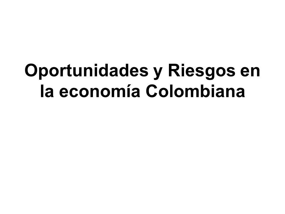 Oportunidades y Riesgos en la economía Colombiana