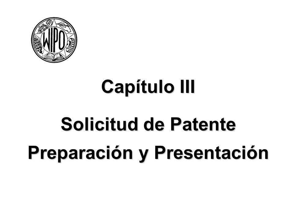 Capítulo III Solicitud de Patente Preparación y Presentación