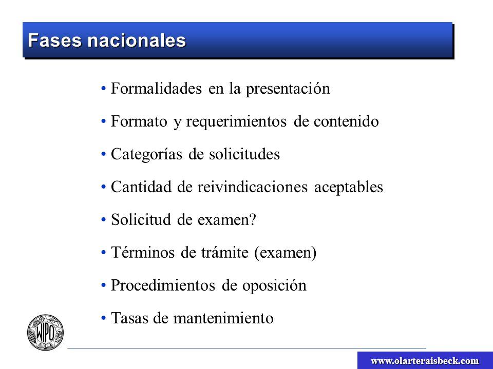 www.olarteraisbeck.com Fases nacionales Formalidades en la presentación Formato y requerimientos de contenido Categorías de solicitudes Cantidad de re