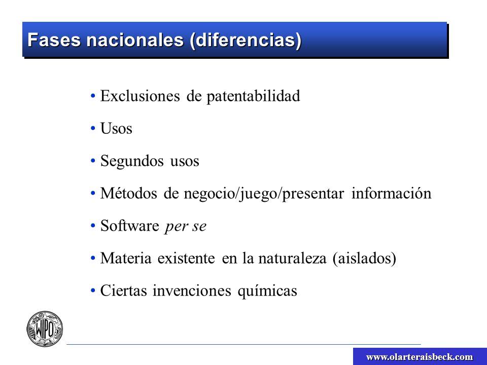 www.olarteraisbeck.com Fases nacionales (diferencias) Exclusiones de patentabilidad Usos Segundos usos Métodos de negocio/juego/presentar información