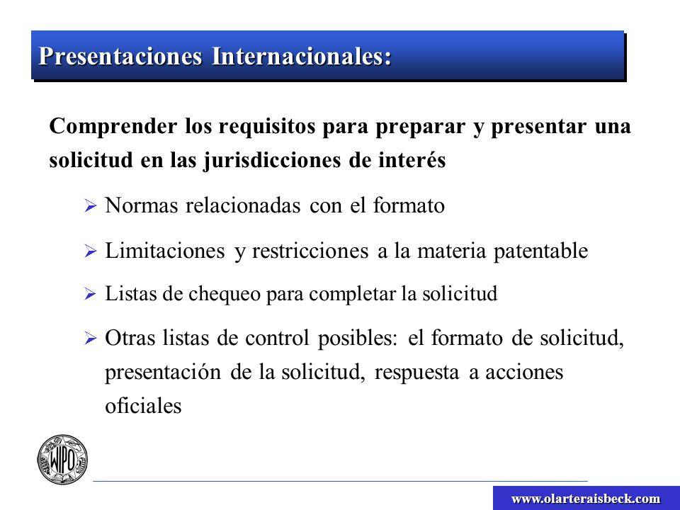 www.olarteraisbeck.com Presentaciones Internacionales: Comprender los requisitos para preparar y presentar una solicitud en las jurisdicciones de inte