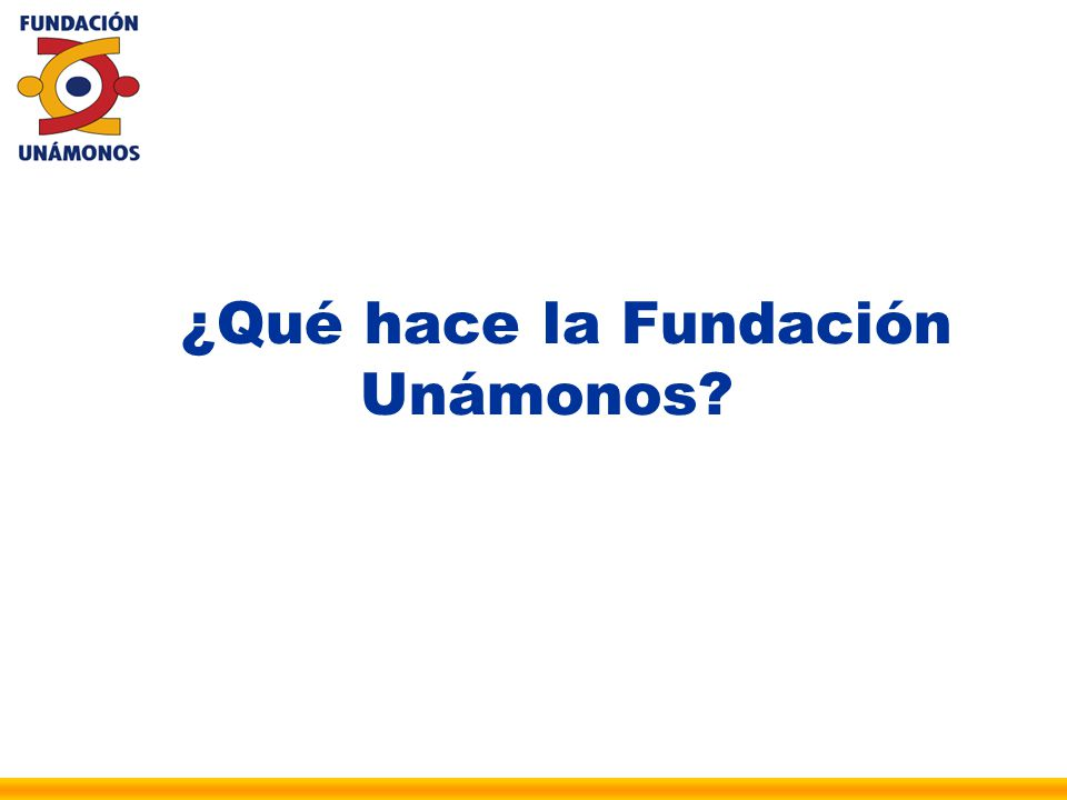 ¿Qué hace la Fundación Unámonos?