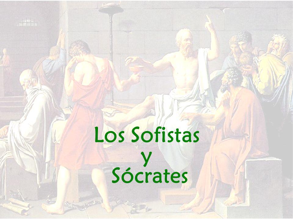 Sócrates y los sofistas Con ellos comparte: Su interés por el ser humano, por las cuestiones morales y políticas, por la vinculación de éstas al problema del lenguaje.