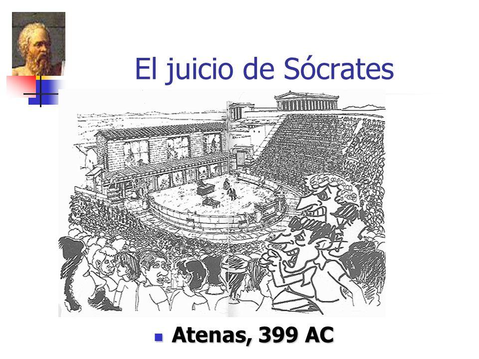 El juicio de Sócrates Atenas, 399 AC Atenas, 399 AC