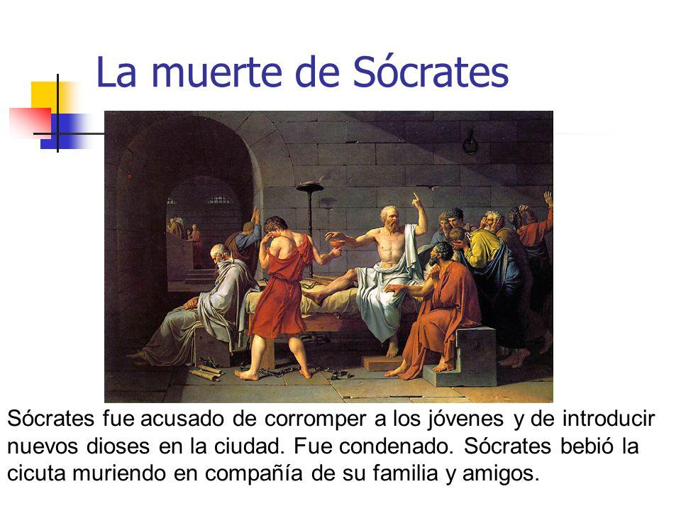 La muerte de Sócrates Sócrates fue acusado de corromper a los jóvenes y de introducir nuevos dioses en la ciudad. Fue condenado. Sócrates bebió la cic