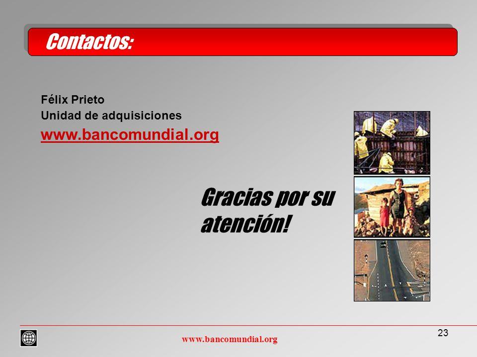 23 Contactos: www.bancomundial.org Gracias por su atención.