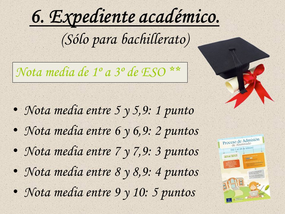 6. Expediente académico.