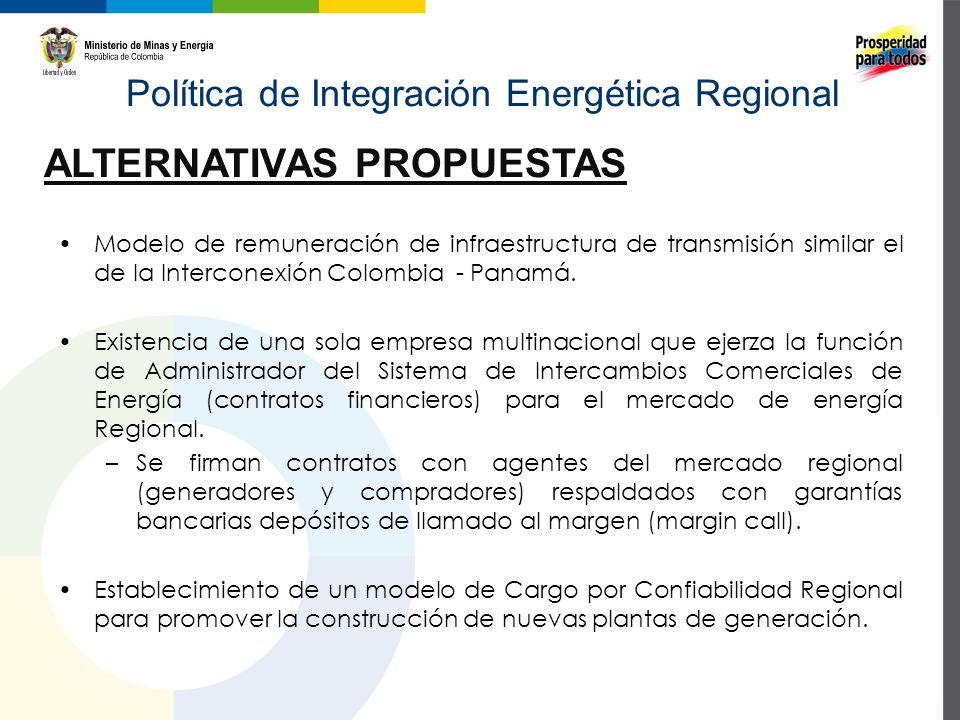 Política de Integración Energética Regional MODELO INICIAL PROPUESTO PARA ACUERDO CAN (ENERO 2012) (1) Seguridad Energética para Exportador e Importador a través de intercambios de excedentes que no se modifiquen una vez decididos.