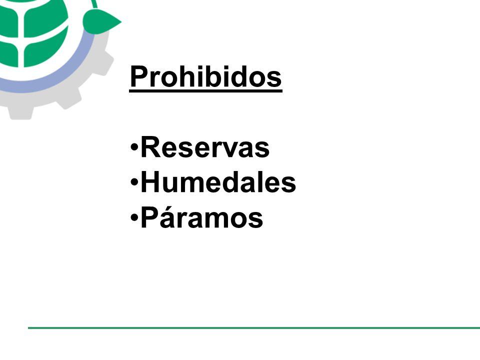 CONSEJO EMPRESARIAL COLOMBIANO PARA EL DESARROLLO SOSTENIBLE - CECODES Prohibidos Reservas Humedales Páramos