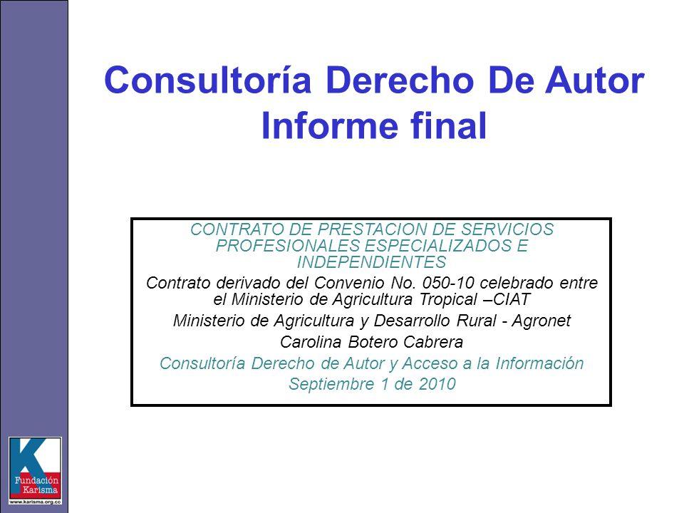Consultoría Derecho De Autor Informe final CONTRATO DE PRESTACION DE SERVICIOS PROFESIONALES ESPECIALIZADOS E INDEPENDIENTES Contrato derivado del Con