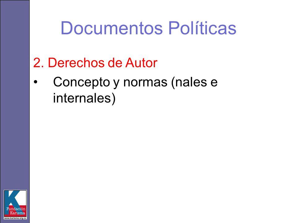 2. Derechos de Autor Concepto y normas (nales e internales)