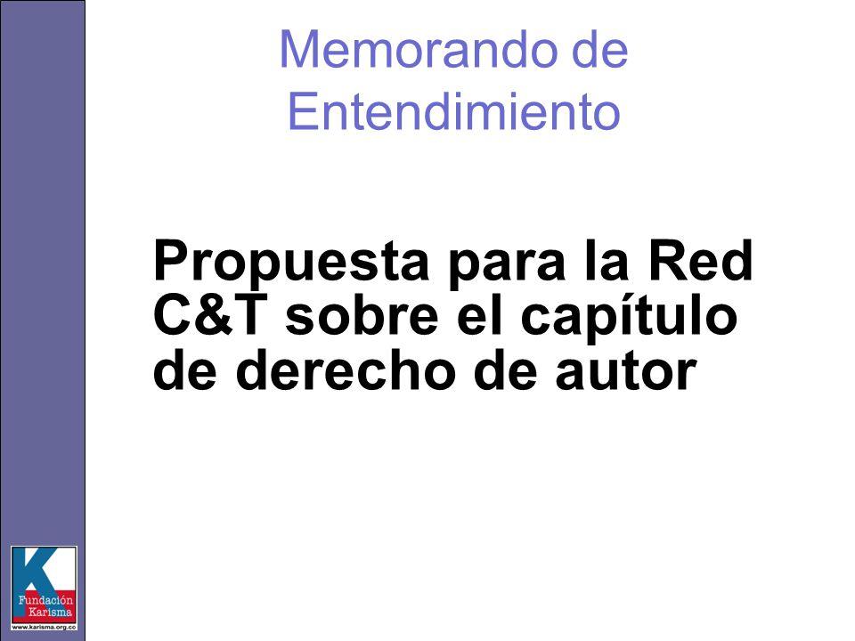 Memorando de Entendimiento Propuesta para la Red C&T sobre el capítulo de derecho de autor