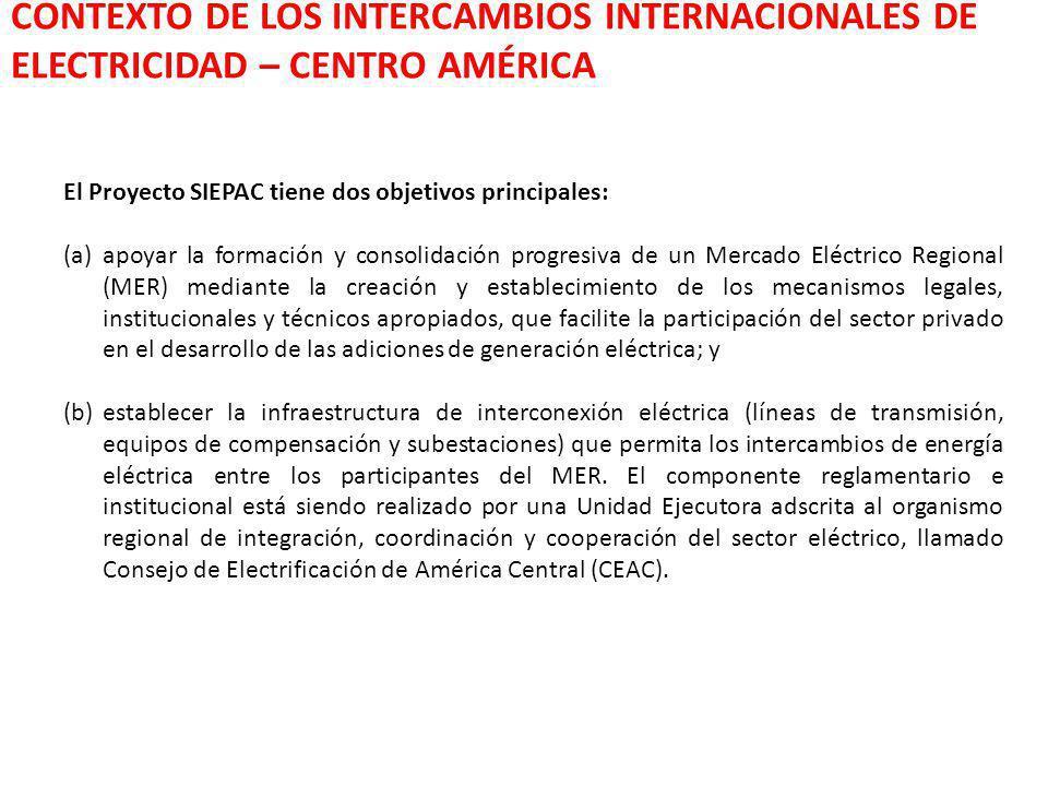 El Proyecto SIEPAC tiene dos objetivos principales: (a)apoyar la formación y consolidación progresiva de un Mercado Eléctrico Regional (MER) mediante