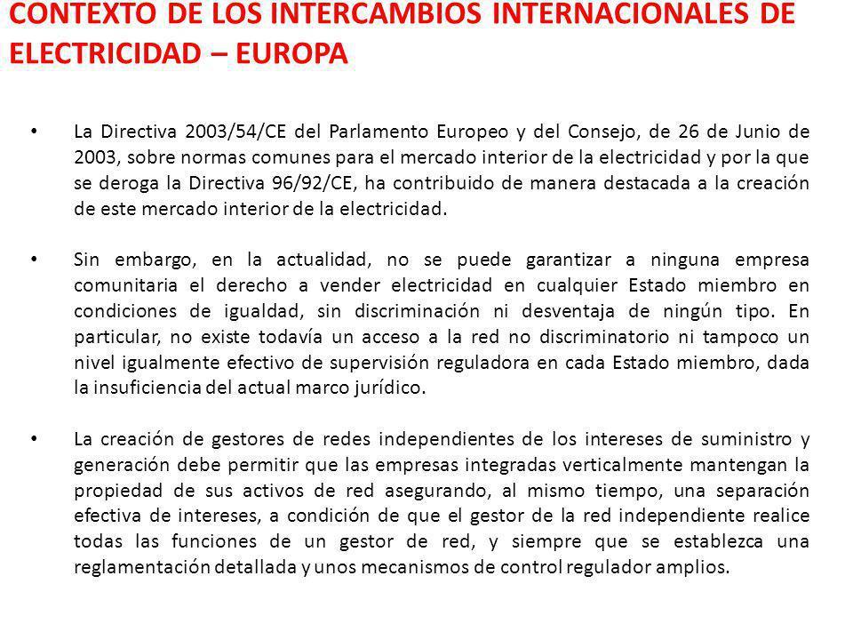 La Directiva 2003/54/CE del Parlamento Europeo y del Consejo, de 26 de Junio de 2003, sobre normas comunes para el mercado interior de la electricidad