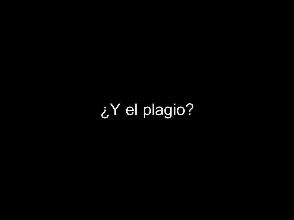 ¿Y el plagio