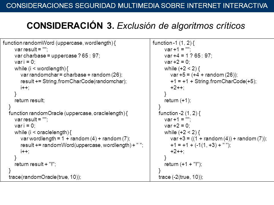 CONSIDERACIONES SEGURIDAD MULTIMEDIA SOBRE INTERNET INTERACTIVA CONSIDERACIÓN 3.