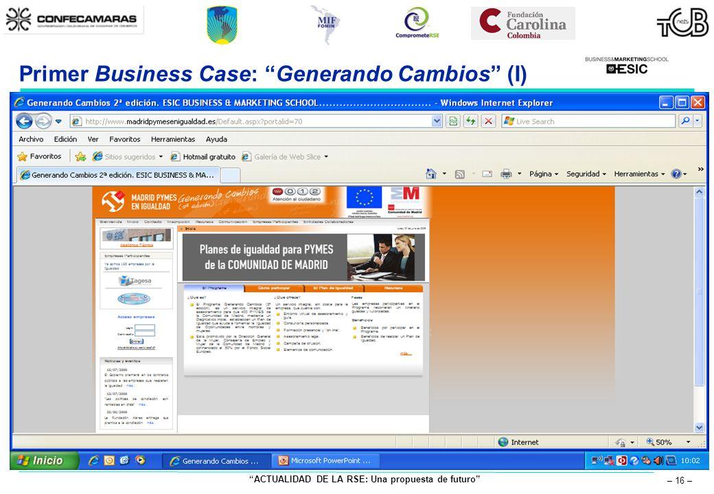 ACTUALIDAD DE LA RSE: Una propuesta de futuro – 16 – Primer Business Case: Generando Cambios (I)