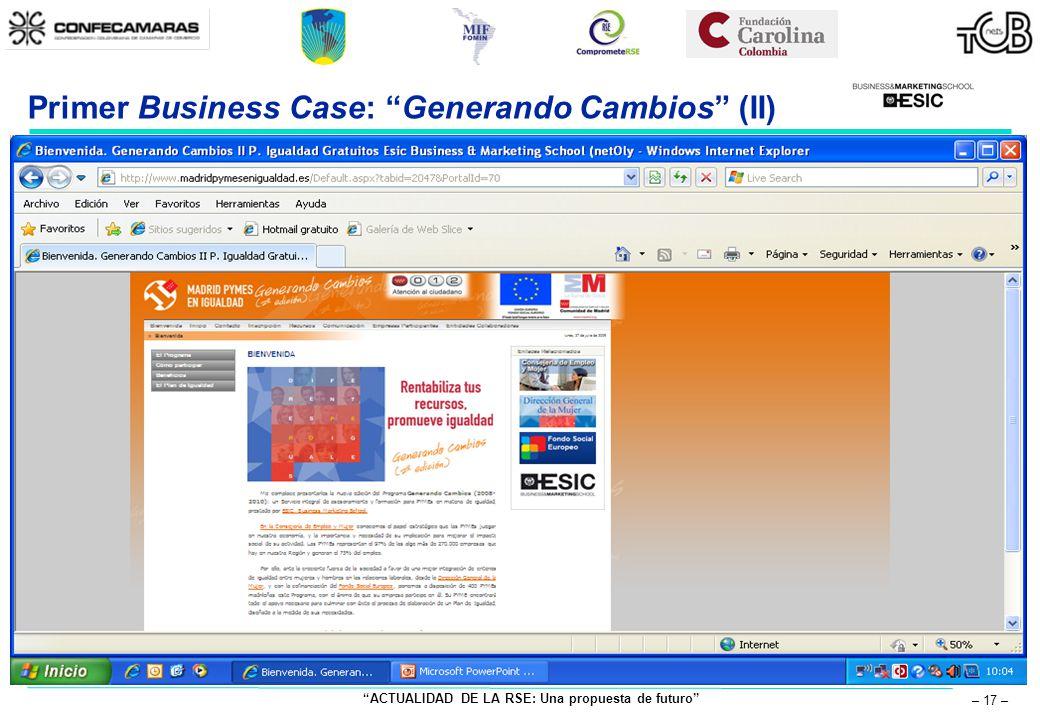 ACTUALIDAD DE LA RSE: Una propuesta de futuro – 17 – Primer Business Case: Generando Cambios (II)