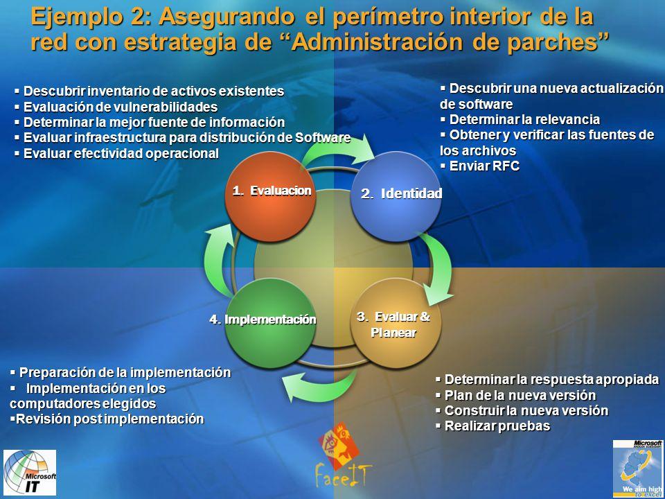 Ejemplo 2: Asegurando el perímetro interior de la red con estrategia de Administración de parches 1.