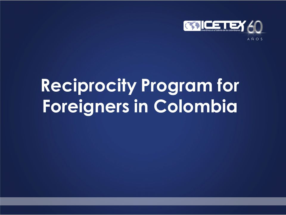 Reciprocity Program for Foreigners in Colombia