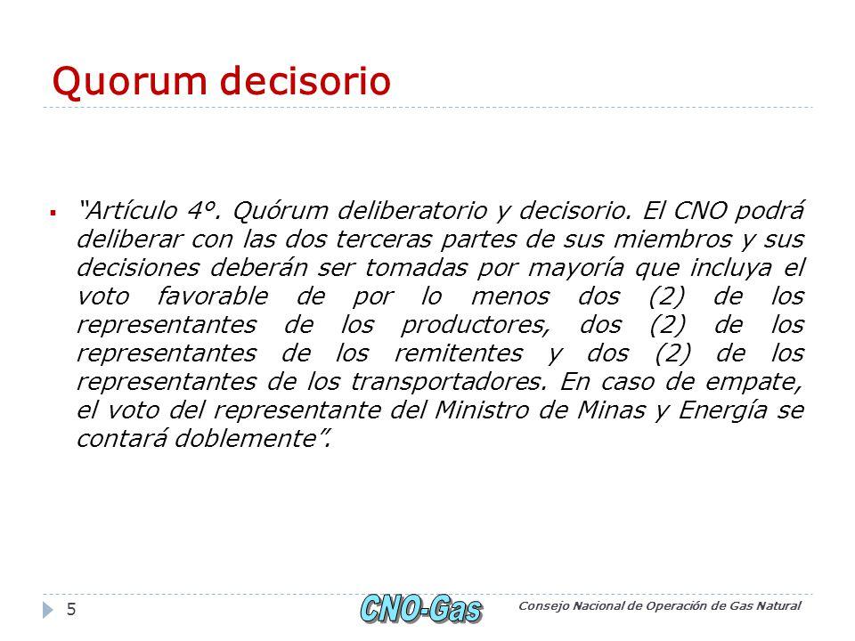 Quorum decisorio Artículo 4°. Quórum deliberatorio y decisorio. El CNO podrá deliberar con las dos terceras partes de sus miembros y sus decisiones de