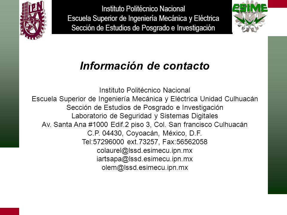 Información de contacto Instituto Politécnico Nacional Escuela Superior de Ingeniería Mecánica y Eléctrica Unidad Culhuacán Sección de Estudios de Pos