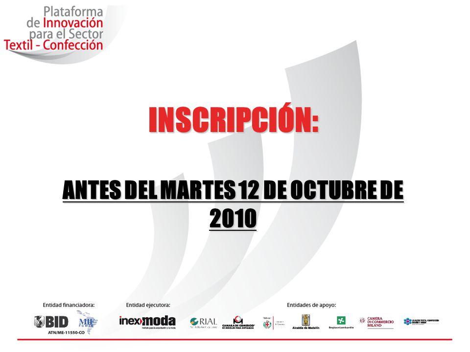 INSCRIPCIÓN: ANTES DEL MARTES 12 DE OCTUBRE DE 2010
