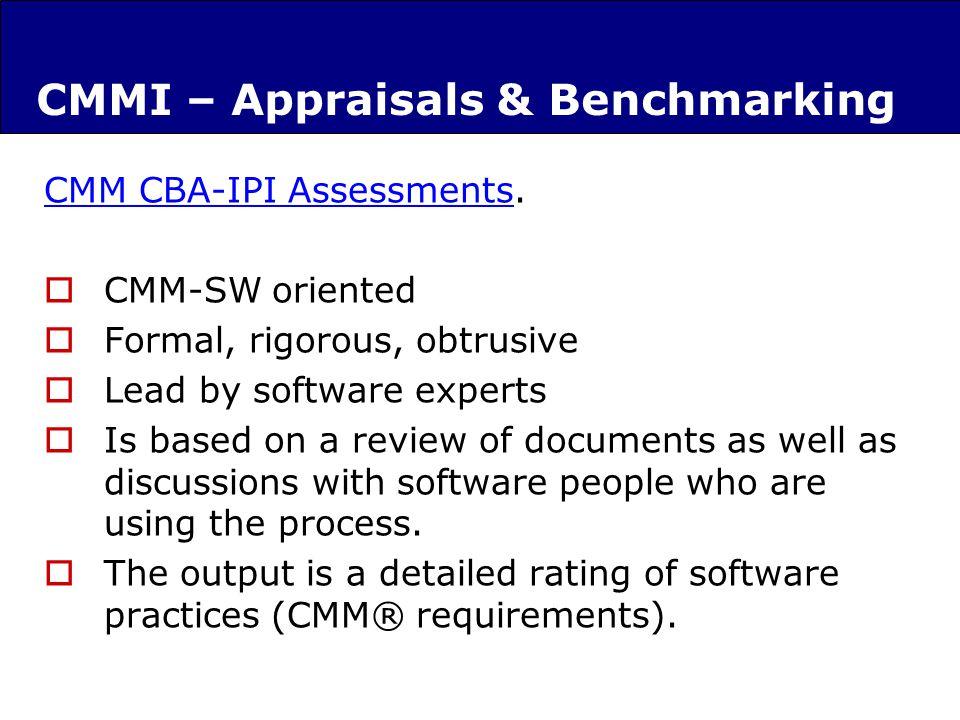 CMMI – Appraisals & Benchmarking CMM CBA-IPI AssessmentsCMM CBA-IPI Assessments.