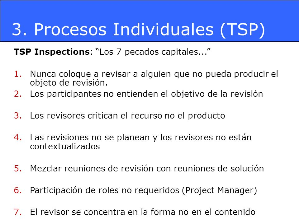 3.Procesos Individuales (TSP) TSP Inspections: Los 7 pecados capitales...