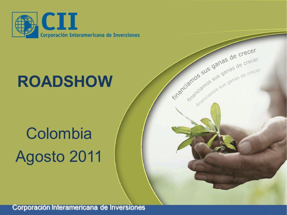 Corporación Interamericana de Inversiones ROADSHOW Colombia Agosto 2011