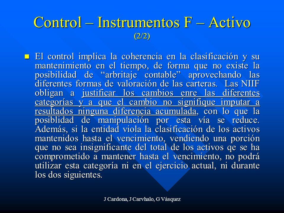J Cardona, J Carvhalo, G Vásquez El control implica la coherencia en la clasificación y su mantenimiento en el tiempo, de forma que no existe la posib