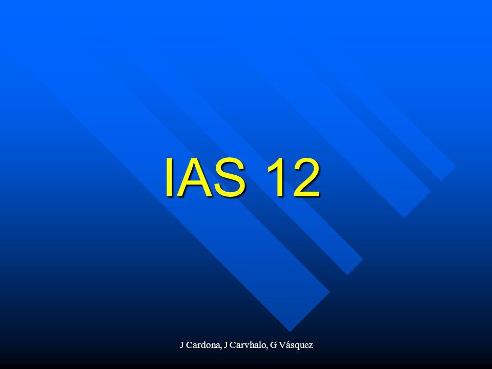 J Cardona, J Carvhalo, G Vásquez IAS 12