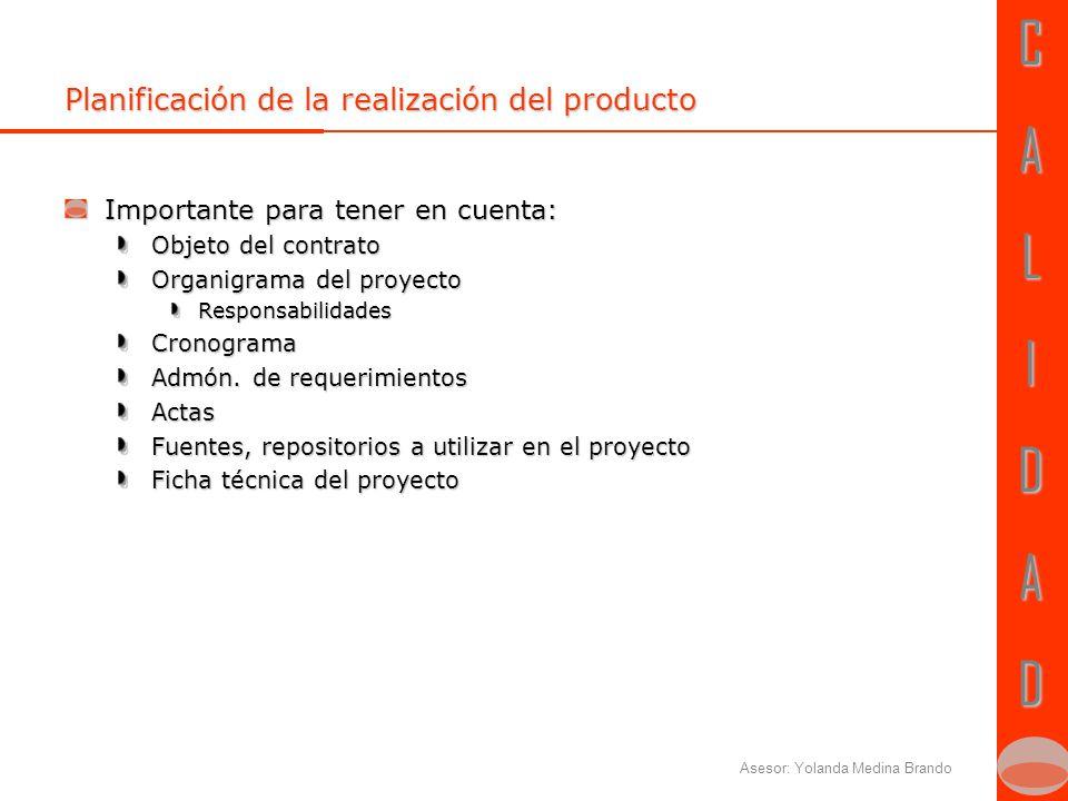 CALIDADCALIDAD Asesor: Yolanda Medina Brando Diseño y desarrollo
