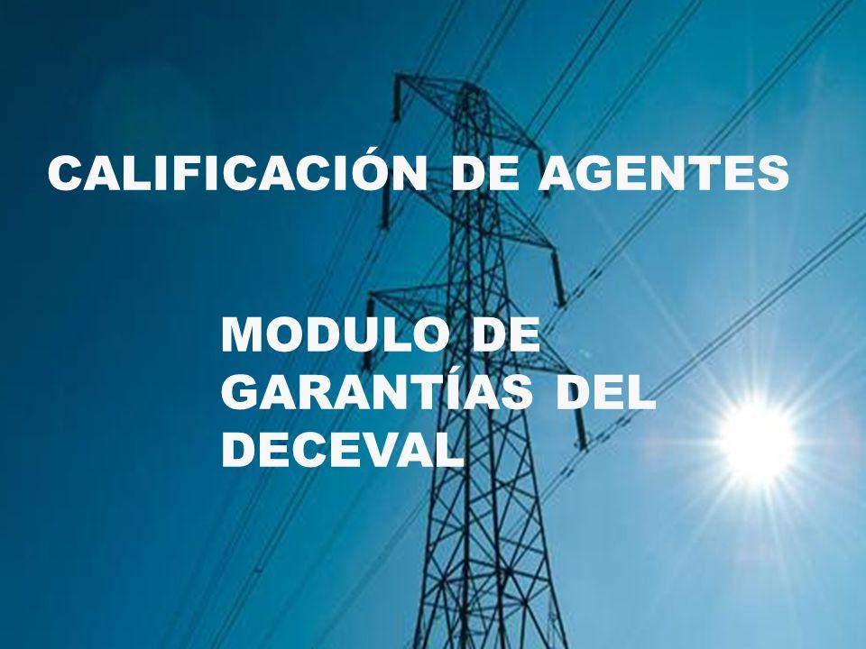 CALIFICACIÓN DE AGENTES MODULO DE GARANTÍAS DEL DECEVAL