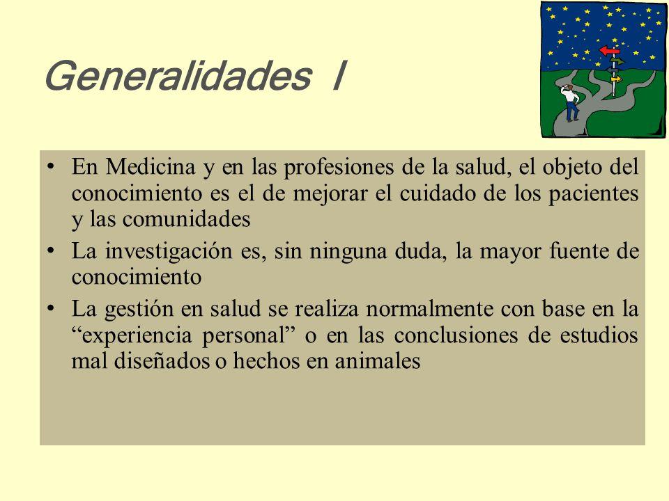 Adaptado del CD MBE del CES y de RDM MEDICINA BASADA EN LA EVIDENCIA