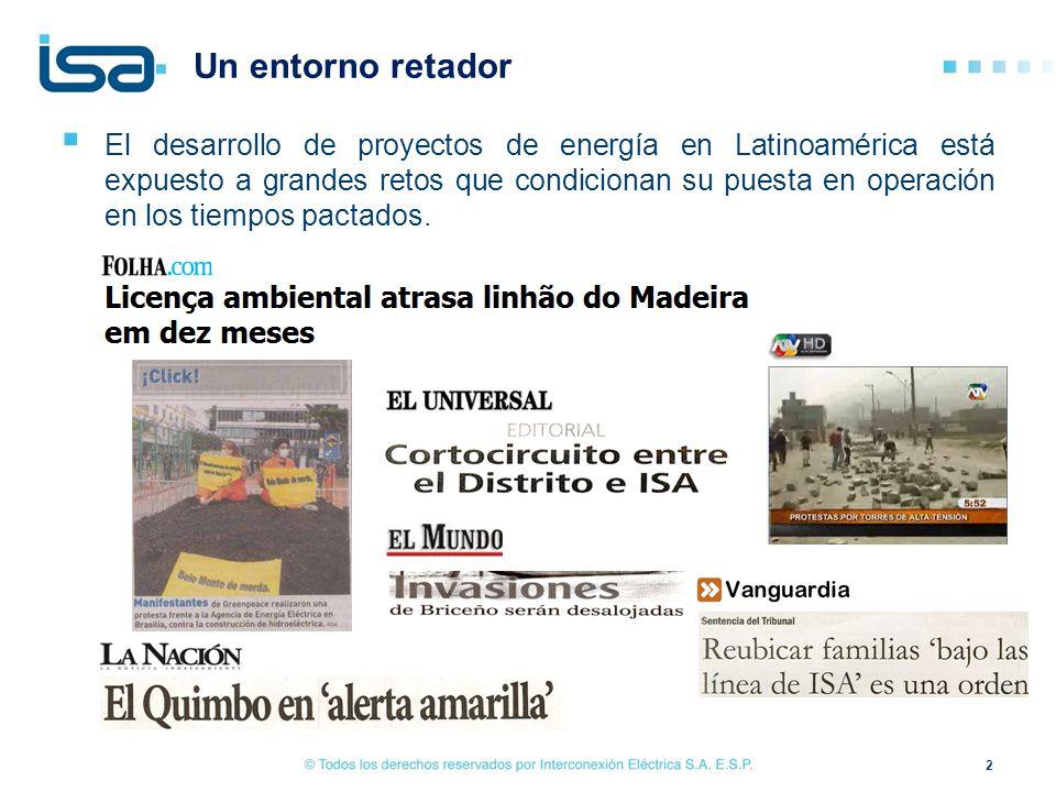 Un entorno retador El desarrollo de proyectos de energía en Latinoamérica está expuesto a grandes retos que condicionan su puesta en operación en los