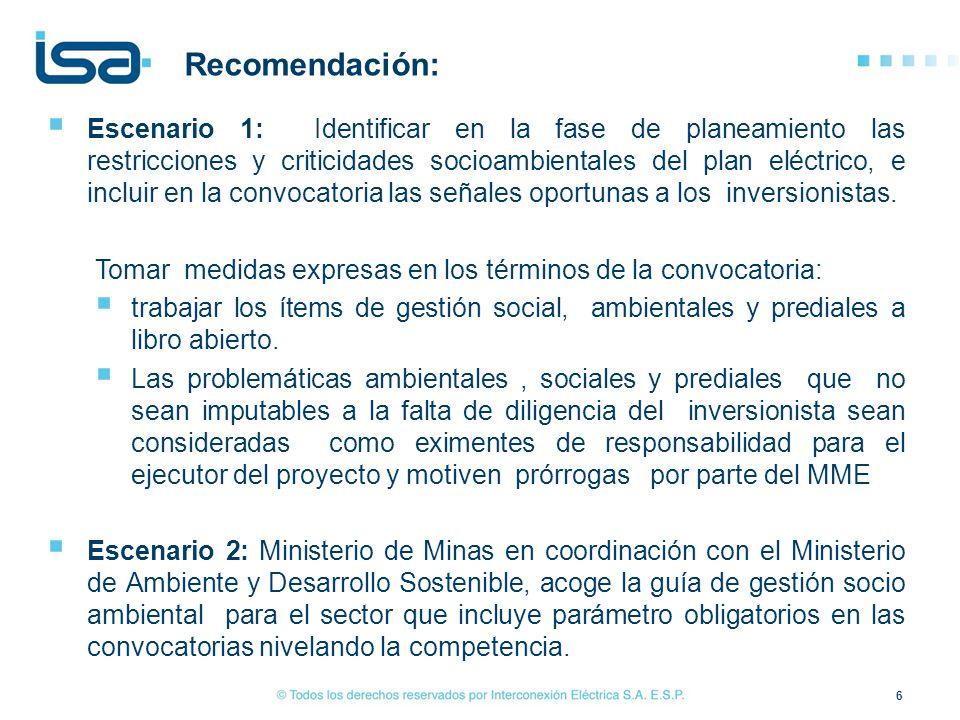Escenario 1: Identificar en la fase de planeamiento las restricciones y criticidades socioambientales del plan eléctrico, e incluir en la convocatoria